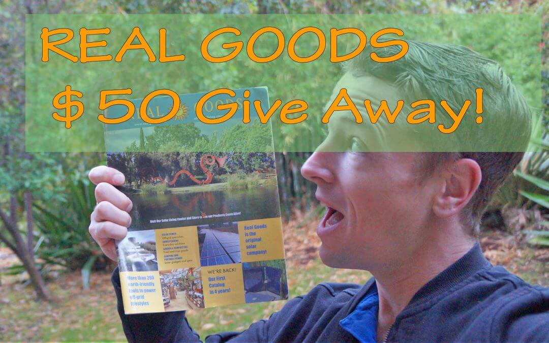 Real Goods Off Grid Living $50 Give Away